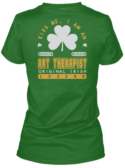 Art Therapist Original Irish Job T Shirts Irish Green T-Shirt Back