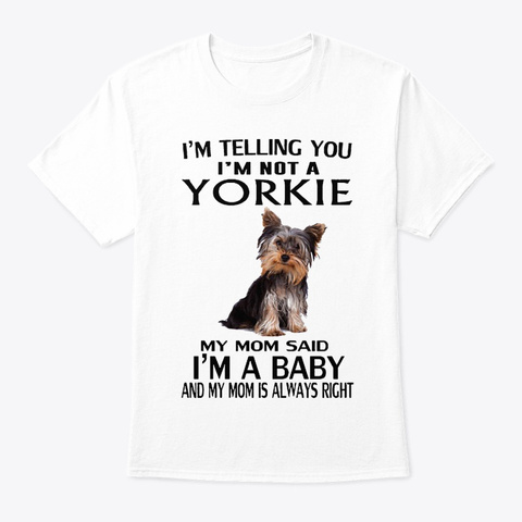 Yorkie Baby White T-Shirt Front
