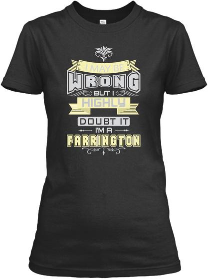 May Be Wrong Farrington T Shirts Black T-Shirt Front