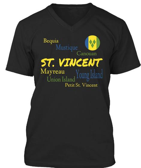 Bequia Mustique Canouan St. Vincent Mayreau Young Island Union Island Petit St. Vincent Black T-Shirt Front