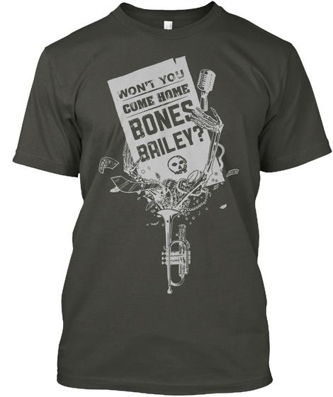 Bones Bailey    03 Smoke Gray T-Shirt Front