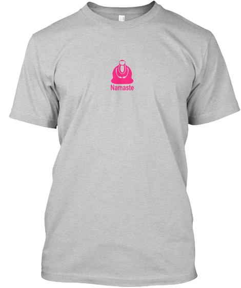 Namaste Light Steel T-Shirt Front