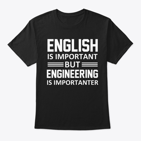 Trust Me I'm An Engineer T1 Black T-Shirt Front