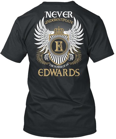 Power Of An Edwards Black T-Shirt Back