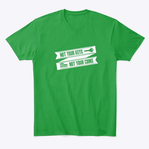 Not Your Key Not Your Coins Unisex Tshirt