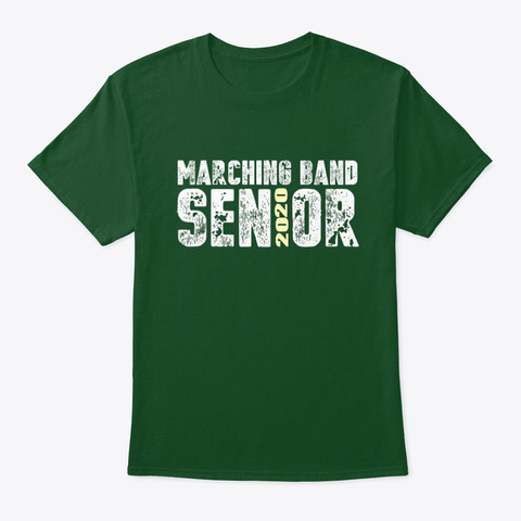 [Class Of 2020] Marching Band Senior Deep Forest T-Shirt Front