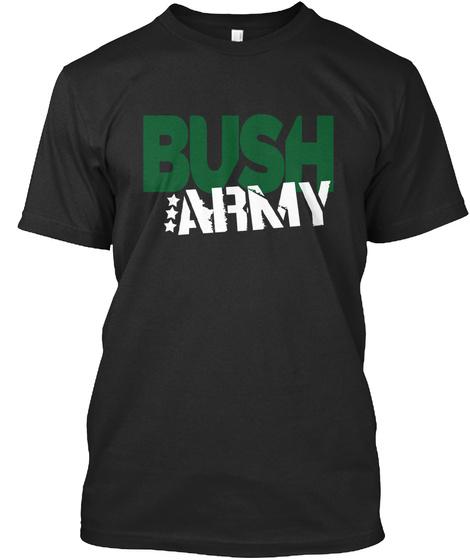 Bush Army Black T-Shirt Front