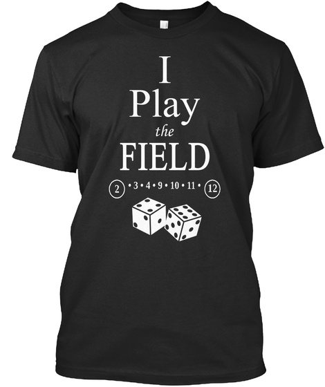 I Play The Field 2 3 4 9 10 11 12 Black T-Shirt Front