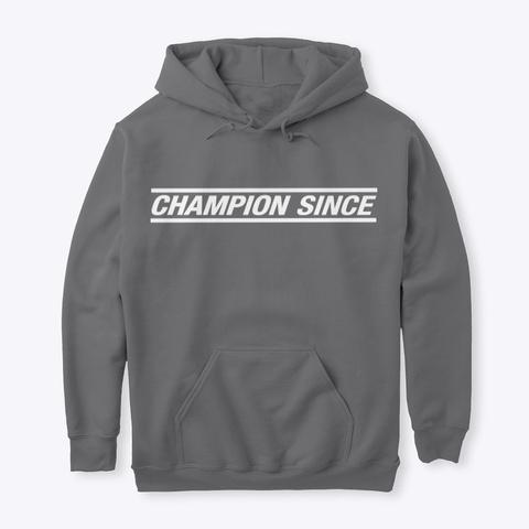 """Champion Since """"Grey Hoodie"""" Dark Heather Sweatshirt Front"""