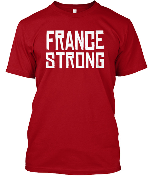 France Strong Deep Red T-Shirt Front