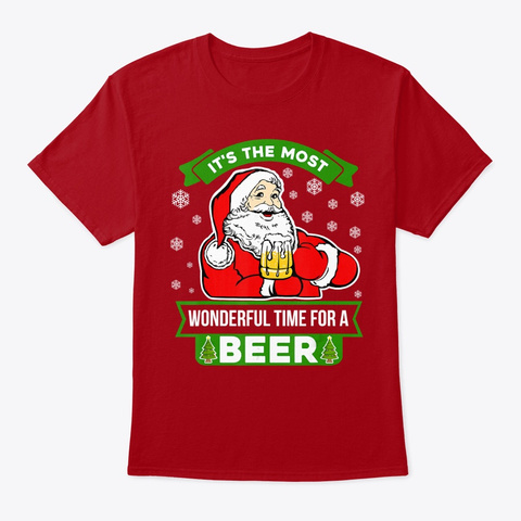 Santa Most Wonderful Time For A Beer Deep Red T-Shirt Front