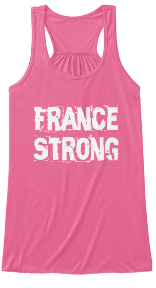 France Strong Neon Pink T-Shirt Front