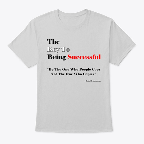 The Key To Success  Light Steel T-Shirt Front