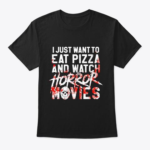 Funny Horror Movie Fan Shirt Halloween Black T-Shirt Front