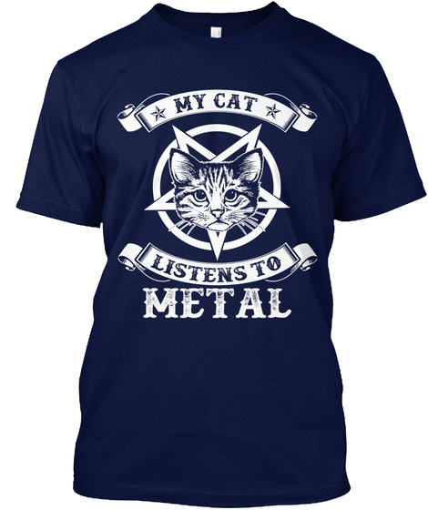 My Cat Listens To Metal Navy T-Shirt Front