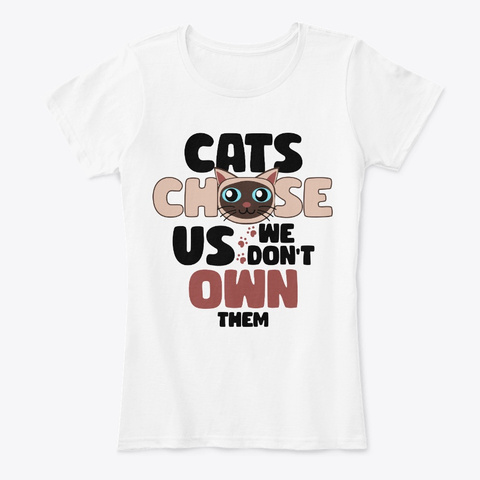 Siamese Of Day Quote White T-Shirt Front