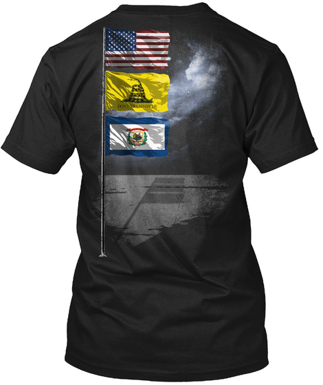 West Virginia Gadsden Flagpole Black Kaos Back