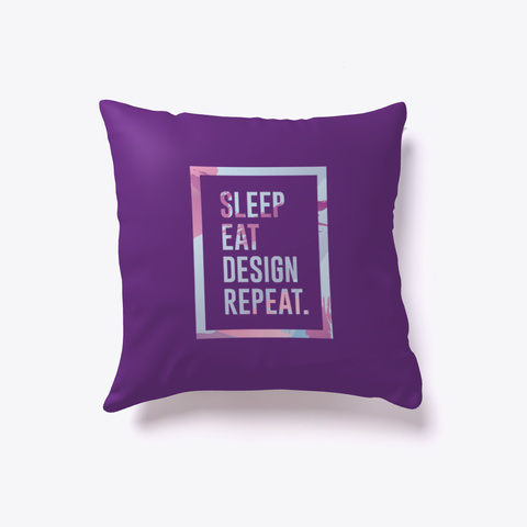 Sleep Eat Design Repeat Pillow Design Purple T-Shirt Front