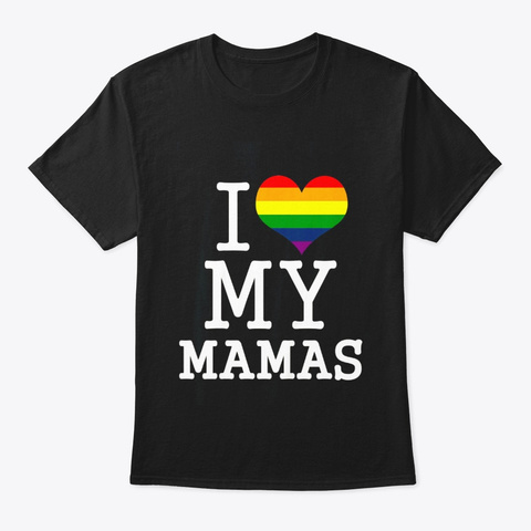 Kids Gay Moms Baby Clothes I Love My Black T-Shirt Front