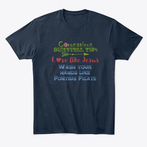 Coronavirus Survival Tip New Navy T-Shirt Front