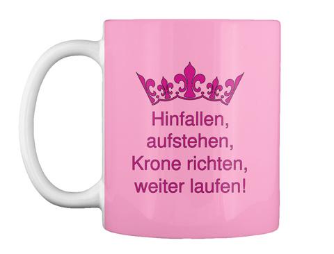 Hinfallen, Aufstehen, Krone Richten, Weiter Laufen! Pink Camo T-Shirt Front