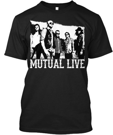 Mutual Live Black T-Shirt Front