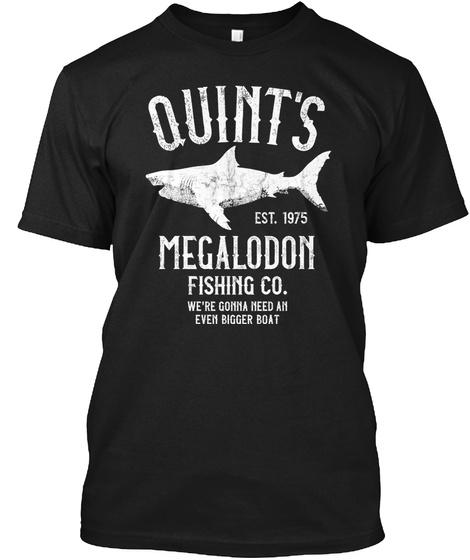 Quints Megalodon Shark Fishing Black T-Shirt Front