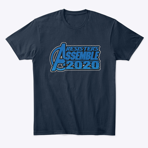 Resisters Assemble 2020, Resistance 2020 New Navy T-Shirt Front