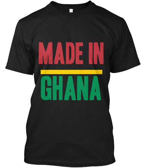 Made In Ghana Black T-Shirt Front