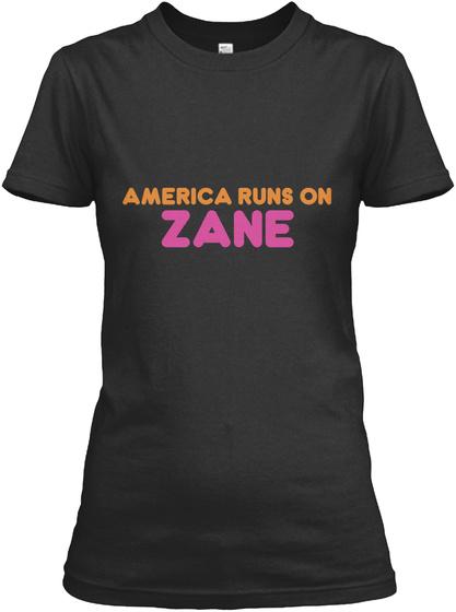 Zane   America Runs On Black T-Shirt Front