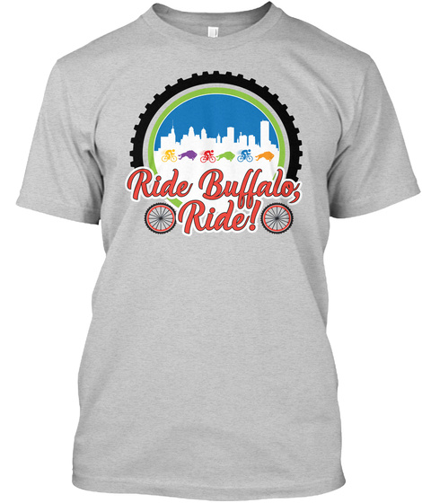 Ride Buffalo, Ride! Light Steel T-Shirt Front