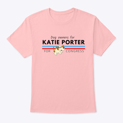 Dog Owners For Katie Porter Pale Pink T-Shirt Front