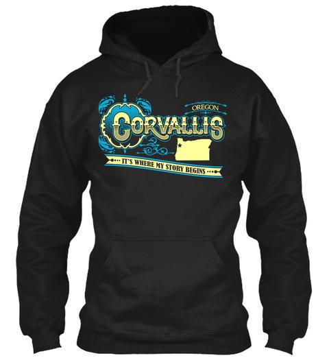 Oregon Coravallis ... It's Where My Story Begins... Black T-Shirt Front