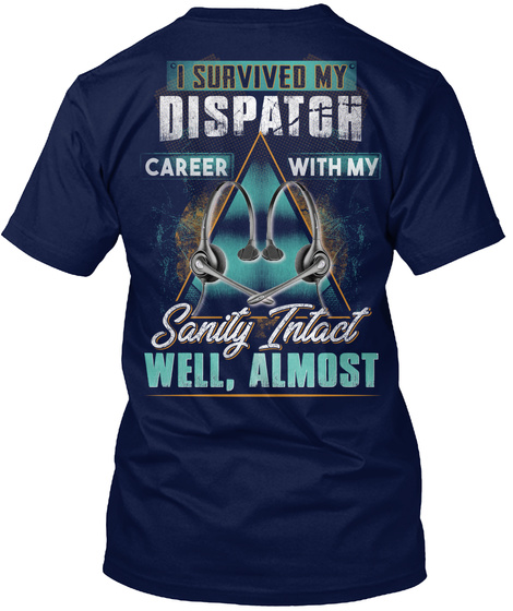 Awesome Dispatcher Navy T-Shirt Back