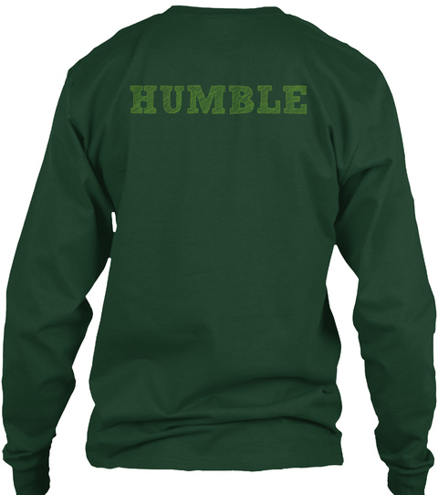 Humble Forest Green Long Sleeve T-Shirt Back