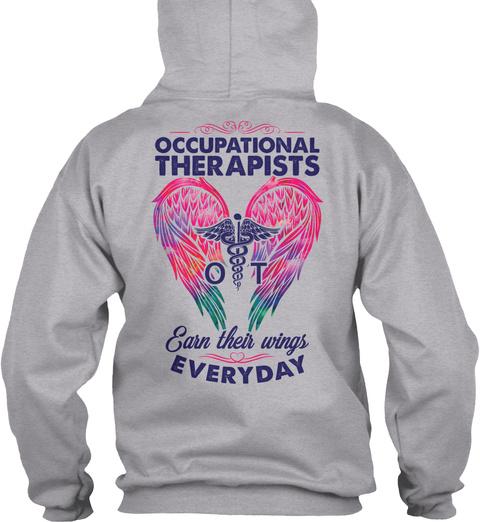 Proud Occupational Therapist Shirt Sport Grey T-Shirt Back