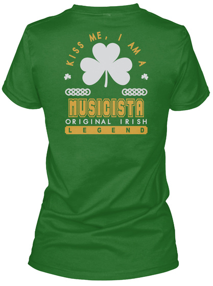 Musicista Original Irish Job T Shirts Irish Green T-Shirt Back