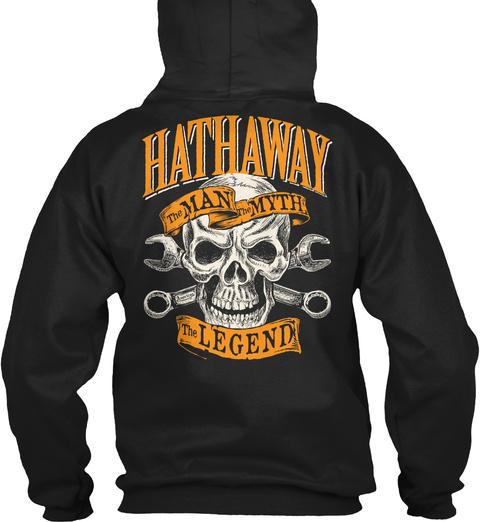 Hathaway The Man The Myth The Legend Black T-Shirt Back