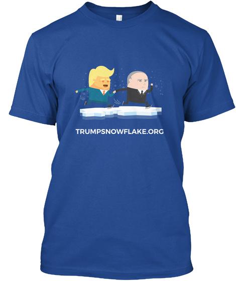 Trumpsnowflake.Org Deep Royal T-Shirt Front