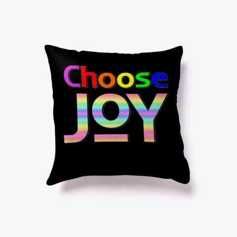 Choose Joy  Black T-Shirt Front