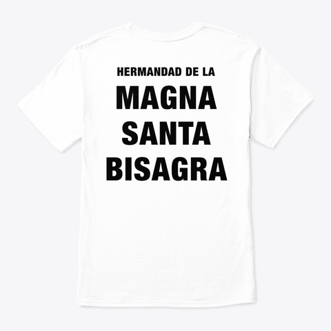 Magna Santa Bisagra White T-Shirt Back