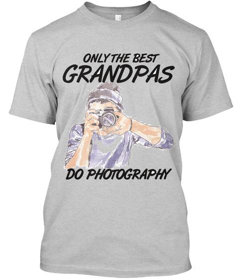 The Camera Grandpa Shirt Light Steel T-Shirt Front