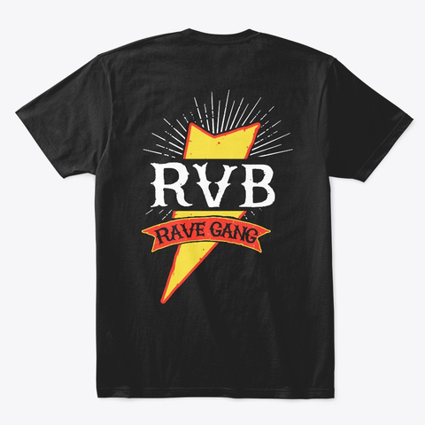Rvb Rave Gang (Double Sided) Black T-Shirt Back