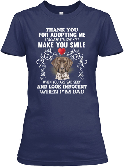 Shorthaired Pointer Make You Smile Navy T-Shirt Front