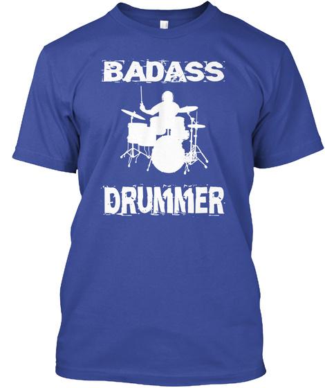 Badass Drummer Deep Royal T-Shirt Front
