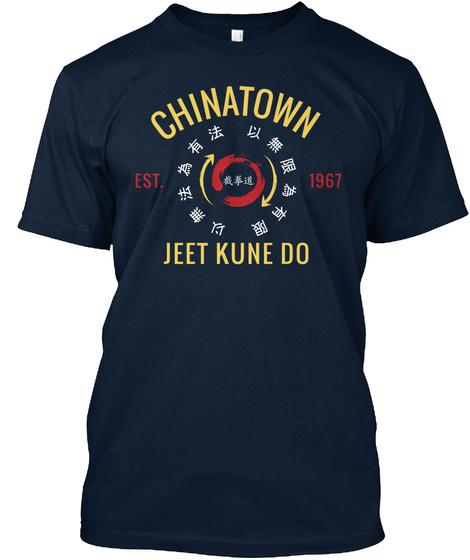 Chinatown Est 1967 Jeet Kune Do  New Navy T-Shirt Front