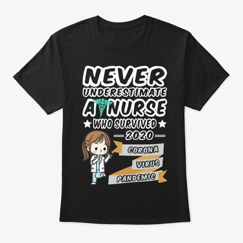 Nurse Survived Virus Pandemic 2020 Black T-Shirt Front