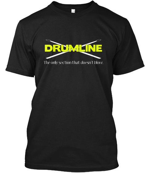 [Band] Drumline - Only Section Unisex Tshirt