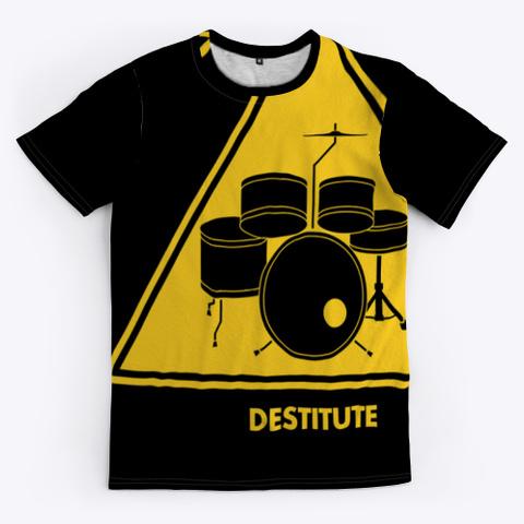 Drummers: Destitute Black T-Shirt Front