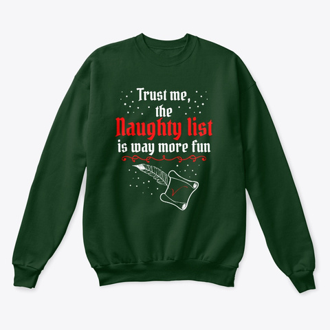 Naughty List Is More Fun! Deep Forest  T-Shirt Front